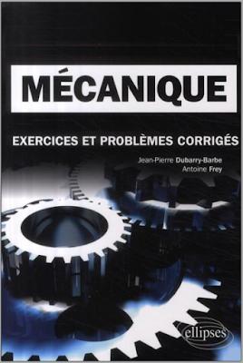 Télécharger Mécanique, classes préparatoires MPSI, PCSI, PTSI - Jean-Pierre Dubarry-Barbe PDF gratuitement