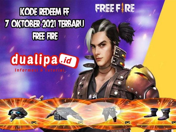 Kode Redeem FF 7 oktober 2021 Terbaru Free Fire