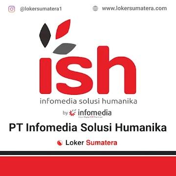 Lowongan Kerja, PT Infomedia Solusi Humanika Juli 2021