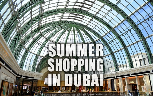 Dubai Summer Shopping