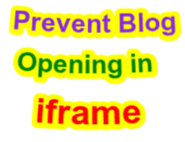 How To prevent blog to opening in iframe