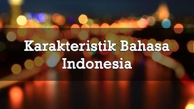 Karakteristik-Bahasa-Indonesia
