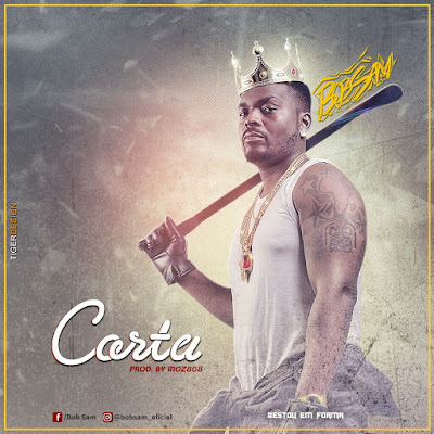 Bob Sam- Corta  (prod by MOZ808)