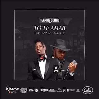 Cef Tanzy Feat. Mr. Bow - Tó te Amar (2018) [DOWNLOAD]