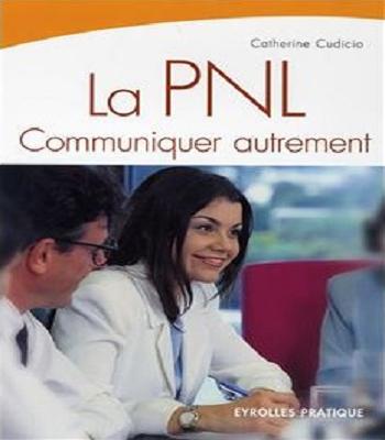 La PNL Communiquer autrement en PDF