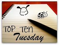 Top Ten Tuesday banner by The Broke and the Bookish