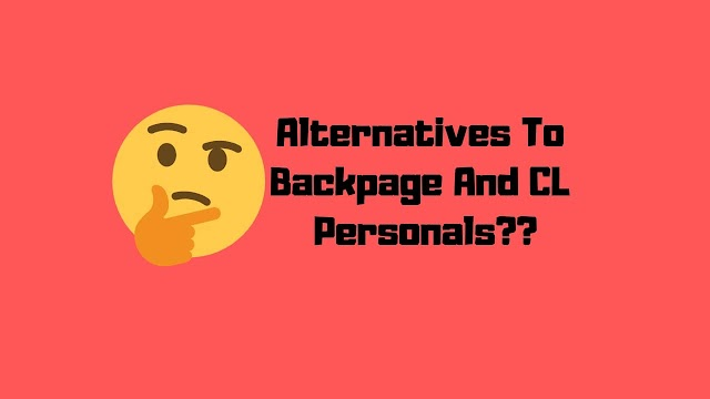 The Best Backpage And Craigslist Personals Alternatives For 2019!