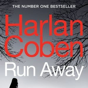 RUN AWAY - by Harlan Coben