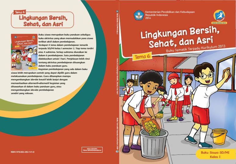 Download Buku Tematik Kurikulum 2013 SD/MI Kelas 1 Tema 6 Lingkungan Sehat Bersih dan Asri Edisi Revisi Format PDF