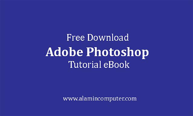 Adobe Photoshop Tutorial Download