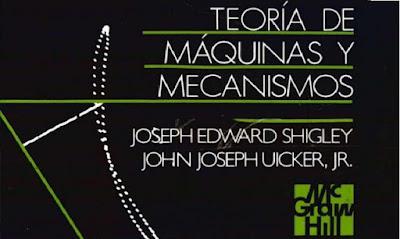 Teoría de Máquinas y Mecanismos, Joseph Shigley