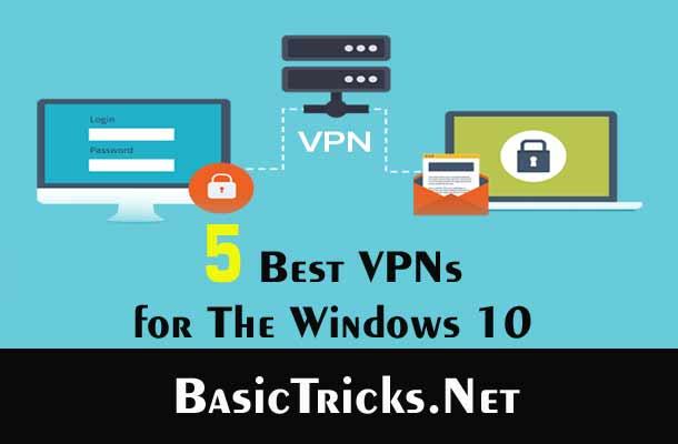 5 Best VPNs for the Windows 10