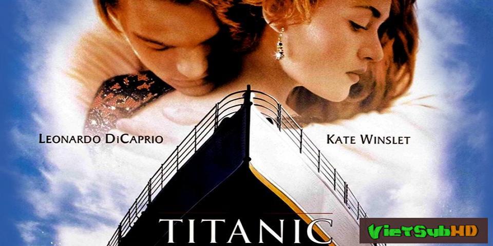 Phim Titanic VietSub HD | Titanic 1997