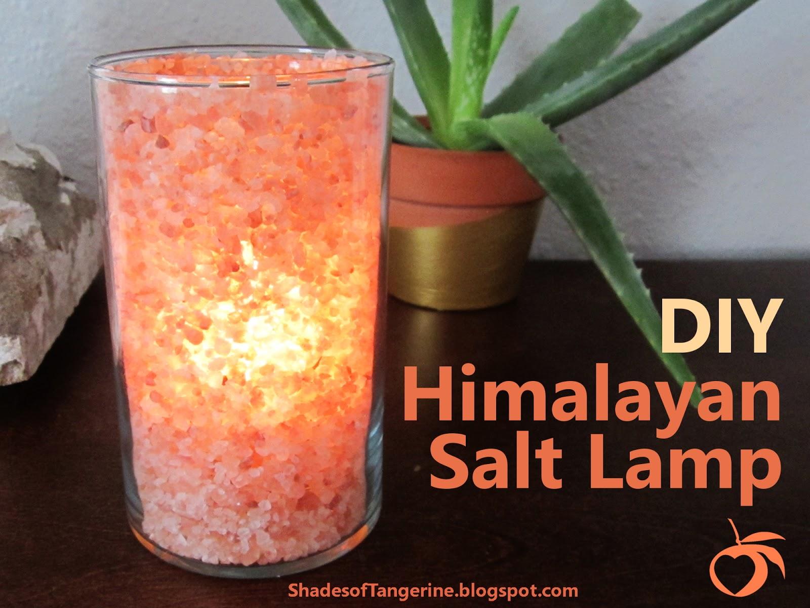 Himalayan Salt Lamps Diy : Shades Of Tangerine: DIY Himalayan Salt Lamp