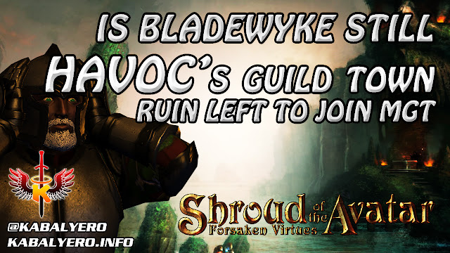 SotA Havoc Guild News - Ruin Left Havoc, Joined MGT - Is Bladewyke Still Havoc's Guild Town?