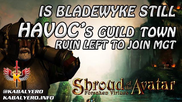 SotA Havoc Guild News - Ruin Left Havoc, Joined MGT - Is Bladewyke Still Havoc's Guild Town?