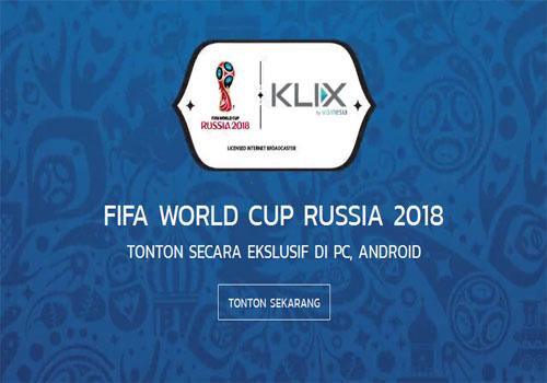 Nonton Tv Online Piala Dunia 2018 Di Rusia Dengan Klix Tv Di Laptop