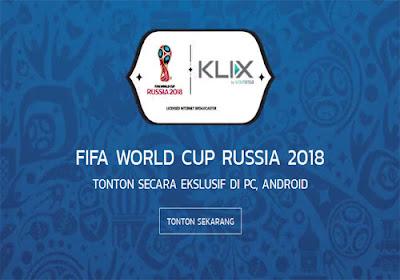 Nonton TV Online Piala Dunia 2018 di Rusia Dengan Klix TV di Laptop Atau Android