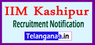 IIM Kashipur Recruitment Notification 2017 Last Date 09-06-2017