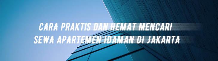 Cara Jitu Menyewa Apartemen Idaman di Jakarta