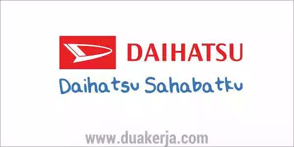 Lowongan Kerja Astra Daihatsu Motor untuk SMA D3 S1 Terbaru 2019
