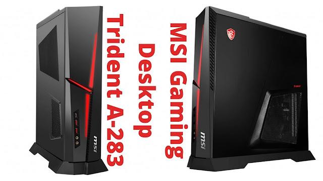Top List MSI Gaming Laptops / Desktop Trident Series