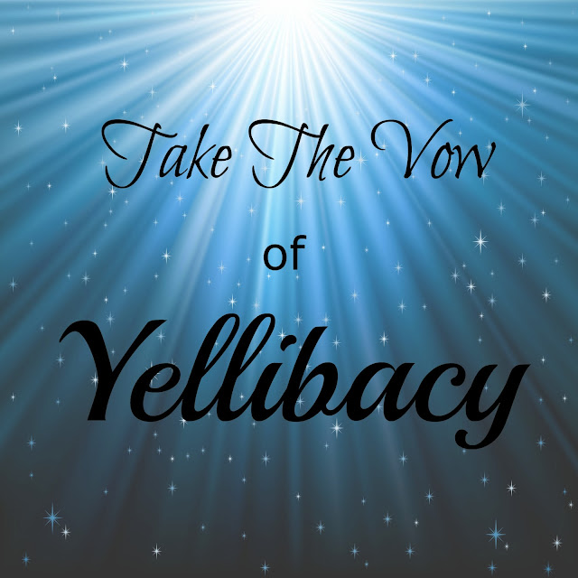 Take the Vow of Yellibacy