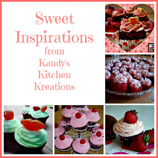 Kandy's Kitchen Kreations: Valentine's Day Treats