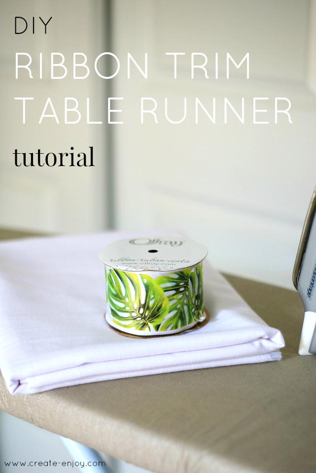 Diy Ribbon Trim Table Runner Tutorial Create Enjoy