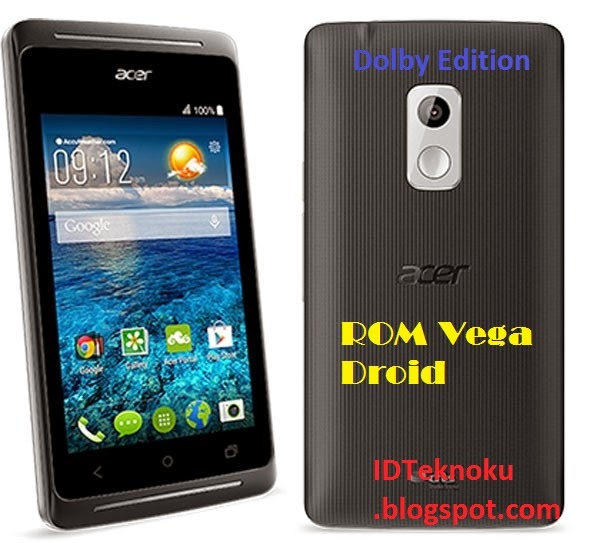 Cusrom Vega Droid Dolby Edition for Acer Liquid Z205