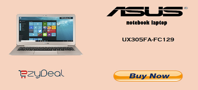 http://ezydeal.net/product/Asus-UX305FA-FC129T-Laptop-Core-M-4Gb-Ram-256-Ssd-Win10-Gold-Notebook-laptop-product-27491.html