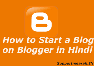 how to start a blog on blogger in Hindi