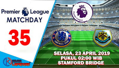 Prediksi Bola Chelsea vs Burnley 23 April 2019