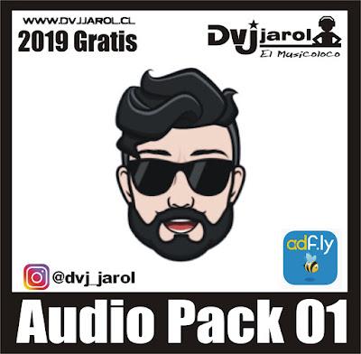 AUDIO PACK 01 DVJ JAROL