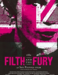 The Filth and the Fury | Bmovies