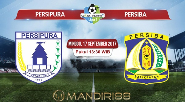 Prediksi Bola : Persipura Jayapura Vs Persiba Balikpapan , Minggu 17 September 2017 Pukul 13.30 WIB