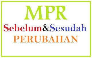 MPR Sebelum dan Sesudah Perubahan Amandemen
