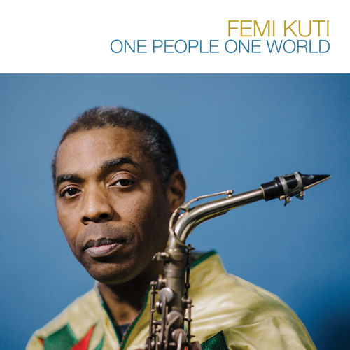 One People One World Femi Kuti