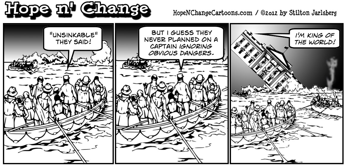 Obama's America is sinking as surely as the titanic, hopenchange, hope n' change, hope and change, stilton jarlsberg, political cartoon, tea party, conservative