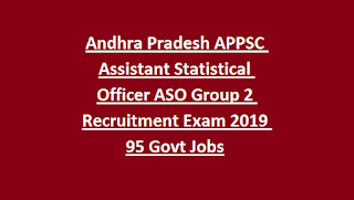Andhra Pradesh APPSC Assistant Statistical Officer ASO Group 2 Recruitment Exam Notification 2019 95 Govt Jobs