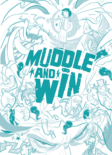Muddle and Win Rough Draft