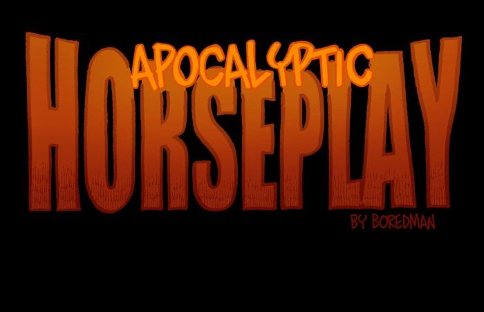 Apocalyptic Horseplay - Chapter 24