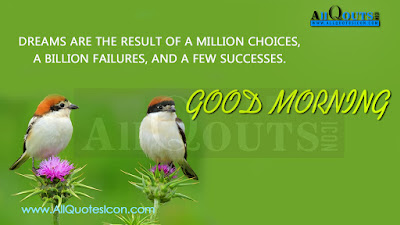 Inspirational Good Morning: dream are result of a million choice,