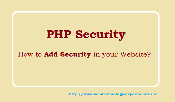 PHP Security - How to Add Security in your Website