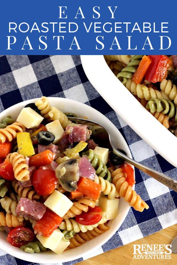 Roasted Vegetable Pasta Salad by Renee's Kitchen Adventures - easy recipe for pasta salad made with oven roasted vegetables, meat and cheese all covered in a zesty Italian dressing. Perfect summer side dish salad or main dish salad. #pastasalad #coldpastasalad #Italiandressingpastasalad #summersalad