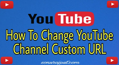 Youtube Channel Ka custom URL Kaise change kare