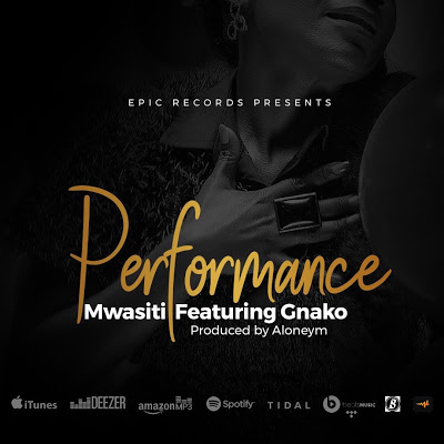 Mwasiti Ft. Gnako - Performance