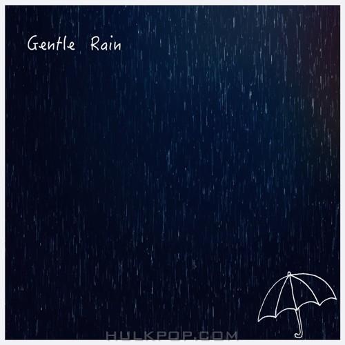 OLIVER – Gentle Rain – Single