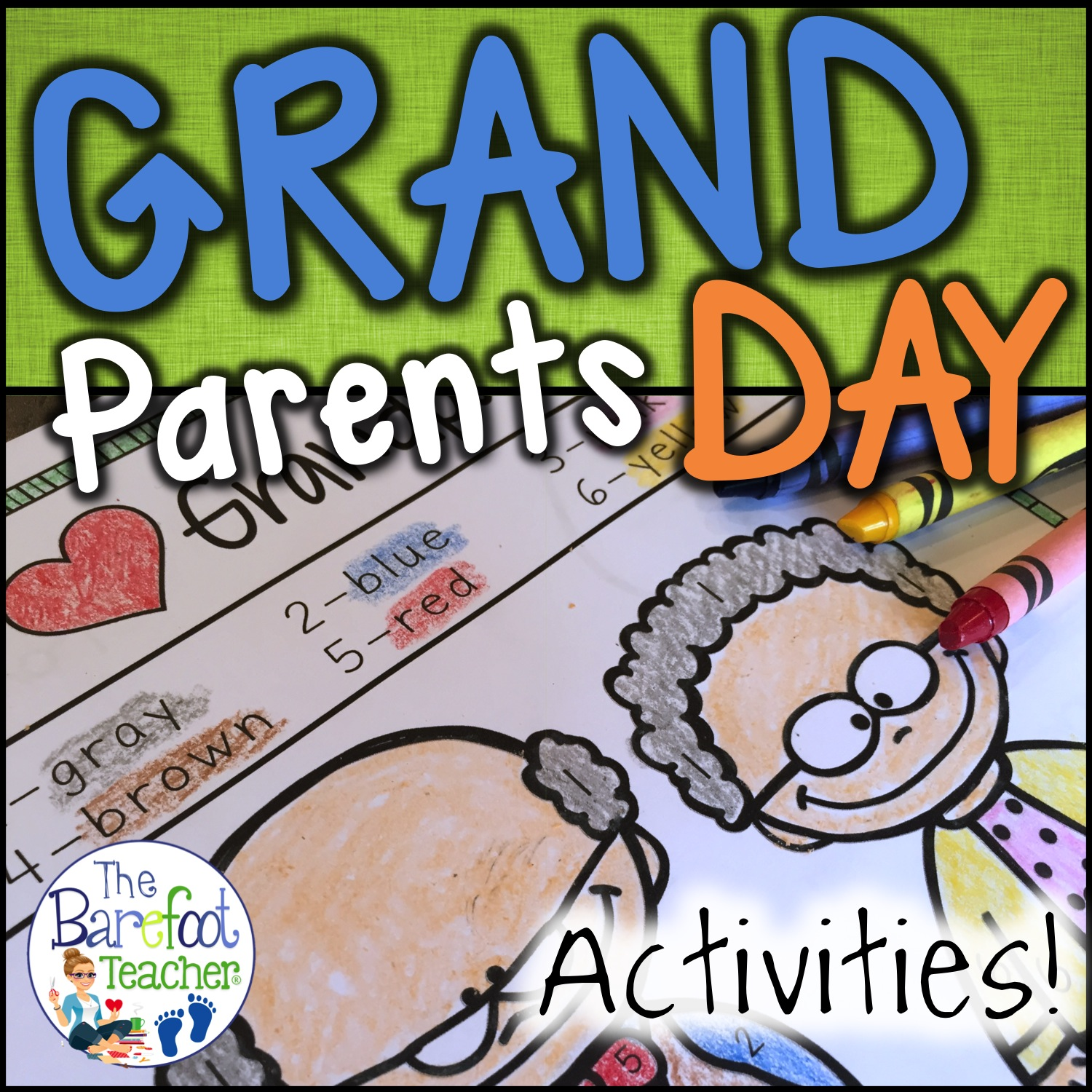 The Barefoot Teacher Grandparents Day Sept 10th