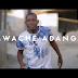 VIDEO | MSAGA SUMU - MWACHE ADANGE | Download